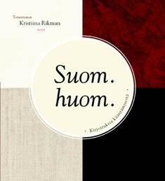 Suom. huom. : kirjoituksia kääntämisestä, Kristiina Rikman