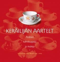 Arabian kahvikuppeja ja mukeja, Sirpa Westerholm