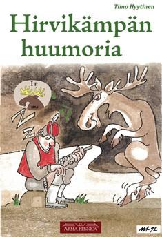 Hirvikämpän huumoria, Timo Hyytinen
