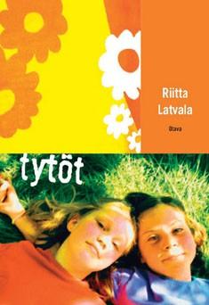 Tytöt, Riitta Latvala