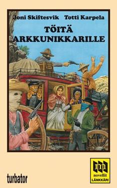 Töitä arkkunikkarille : suomalaisia länkkärinovelleja vv. 1959-1985, Joni Skiftesvik