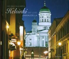 Helsinki, my love = Helsinki, rakkaudella, Esko Jämsä