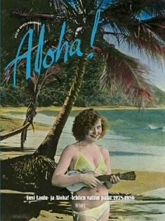 Aloha! : Uusi laulu- ja Aloha! -lehtien valitut palat 1978-1986, Kari Lempinen