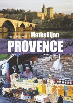 Matkailijan Provence, Ingrid Wikholm