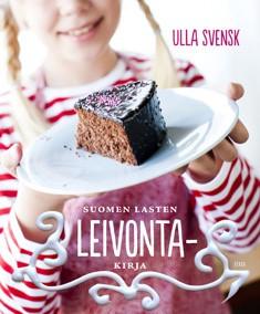 Suomen lasten leivontakirja, Ulla Svensk