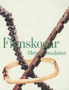 Finnskogar = Metsäsuomalaiset, Antti Metsänkylä