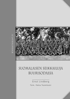 Suomalaisen seikkailuja buurisodassa ja muistoja vankeudesta S:t Helenan saarella, Ernst E. Lindberg