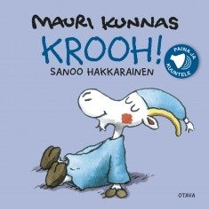 Krooh! : sanoo Hakkarainen, Mauri Kunnas