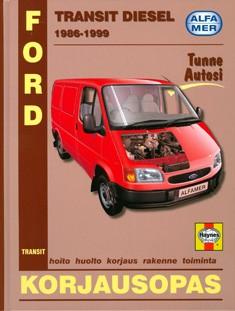 Ford Transit 1986-1999 diesel : korjausopas, John S. Mead