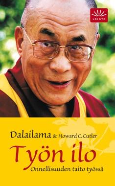 Työn ilo : onnellisuuden taito työssä,  Dalai Lama XIV