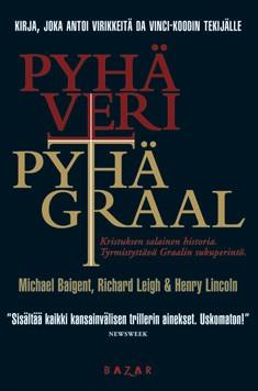 Pyhä veri, Pyhä Graal, Michael Baigent
