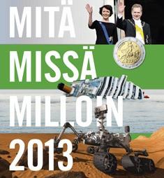 Mitä missä milloin 2013 : vuosikirja syyskuu 2011-elokuu 2012, Tiina Aalto