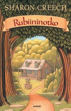 Rubiininotko, Sharon Creech