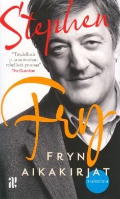 Fryn aikakirjat : muistelma, Stephen Fry