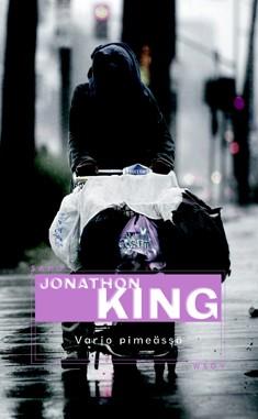Varjo pimeässä, Jonathon King