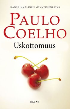 Uskottomuus, Paulo Coelho