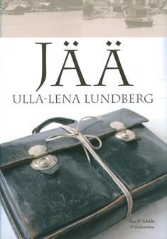 Jää, Ulla-Lena Lundberg