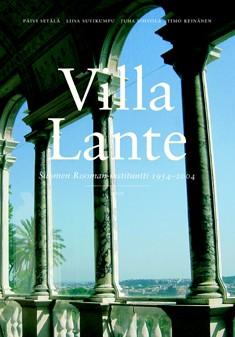 Villa Lante : Suomen Rooman-instituutti 1954-2004, Päivi Setälä