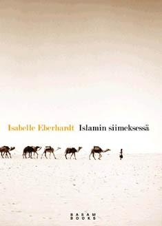 Islamin siimeksessä, Isabelle Eberhardt