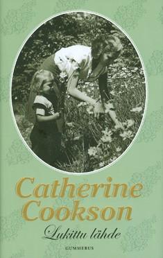 Lukittu lähde, Catherine Cookson