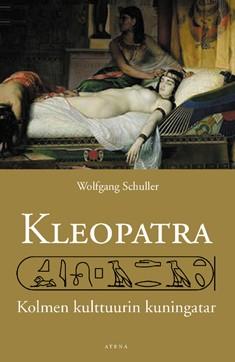 Kleopatra : kolmen kulttuurin kuningatar, Wolfgang Schuller