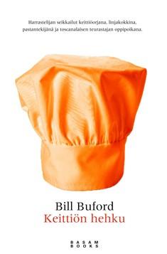 Keittiön hehku, Bill Buford