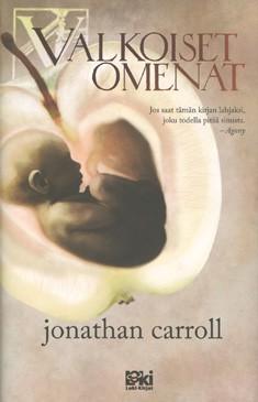 Valkoiset omenat, Jonathan Carroll