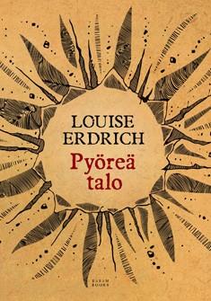 Pyöreä talo, Louise Erdrich