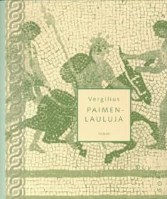 Paimenlauluja, Publius Vergilius Maro