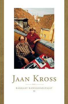Rakkaat kanssavaeltajat. II, Jaan Kross