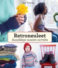 Retroneuleet : suosikkeja vuosien varrelta, Eva Trotzig