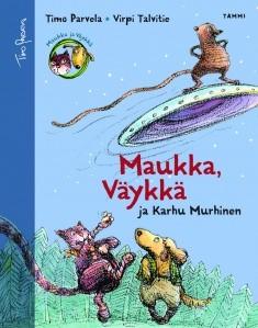 Maukka, Väykkä ja Karhu Murhinen, Timo Parvela