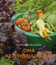 Oma keittiöpuutarha, Lena Israelsson