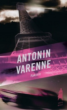 Fakiirit, Antonin Varenne
