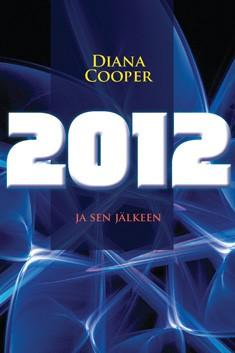 2012 ja sen jälkeen, Diana Cooper