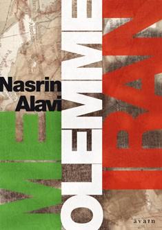 Me olemme Iran, Nasrin Alavi