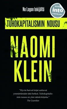 Tuhokapitalismin nousu, Naomi Klein