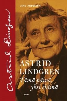 Astrid Lindgren : tämä päivä, yksi elämä, Jens Andersen
