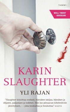 Yli rajan, Karin Slaughter
