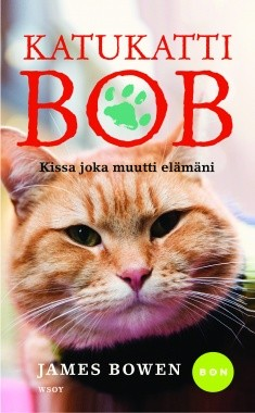 Katukatti Bob : kissa joka muutti elämäni, James Bowen