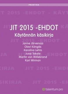 JIT 2015 -ehdot : käytännön käsikirja, Janne Järvenoja
