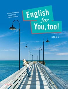 English for you, too!. Book 4, Hanna Haukkapää