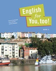 English for you, too!. Book 2, Hanna Haukkapää