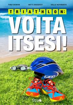 Triathlon : voita itsesi!, Tiina Boman