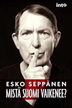 Mistä Suomi vaikenee?, Esko Seppänen