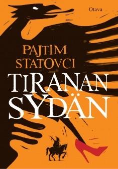 Tiranan sydän, Pajtim Statovci