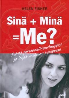 Sinä + minä = me?, Helen Fisher