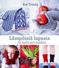 Lämpöisiä lapasia ja suloisia sukkia, Eva Trotzig