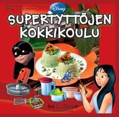 Supertyttöjen kokkikoulu, Ira L. Meyer