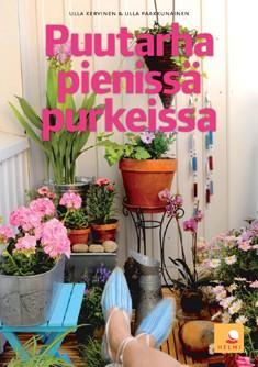 Puutarha pienissä purkeissa, Ulla Kervinen